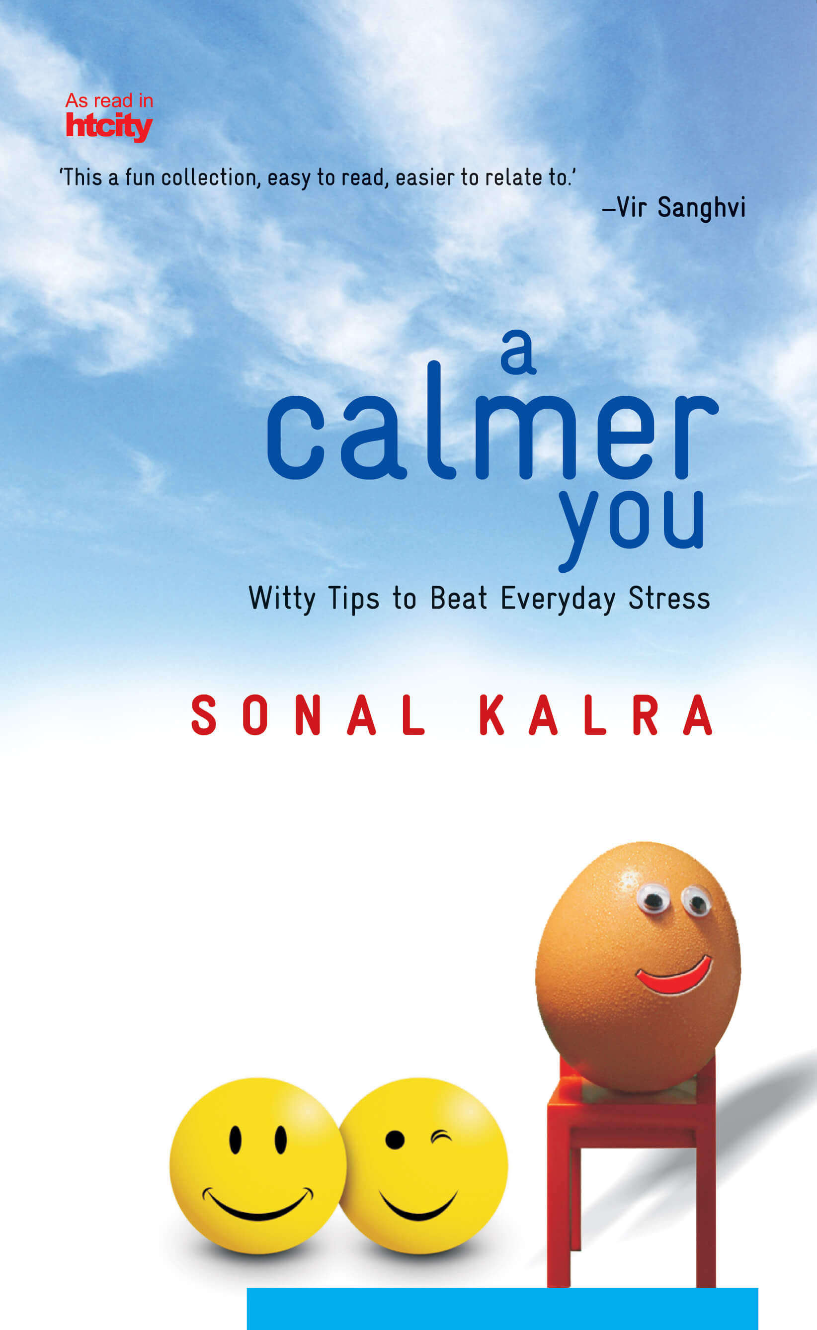 A Calmer You: Witty Tips to Beat Everyday Stress