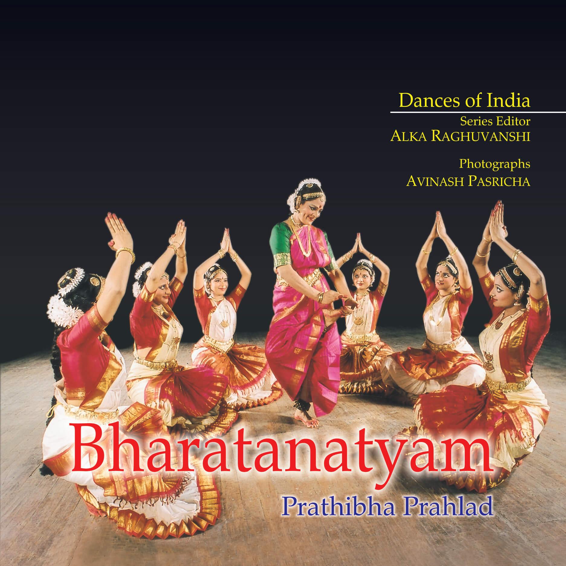 Bharatanatyam: Dances of India