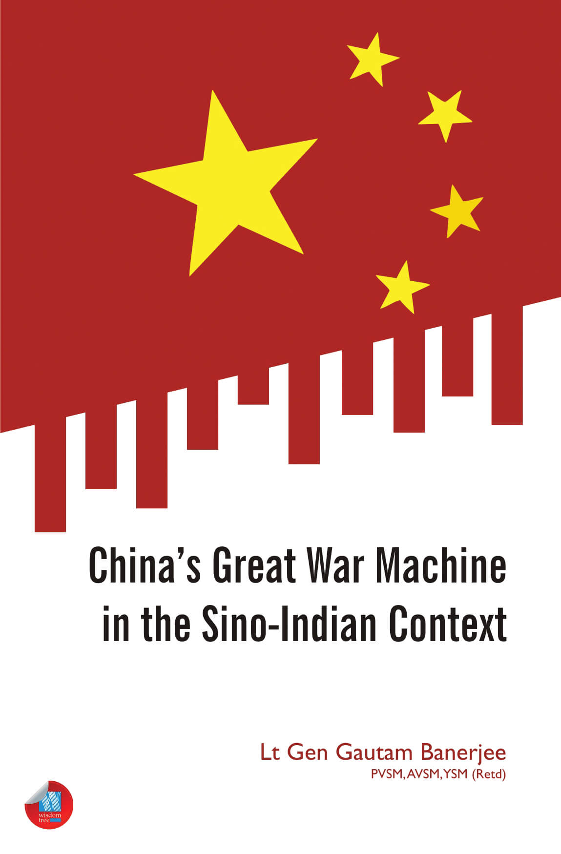 China'S Great War Machine In The Sino-Indian Context