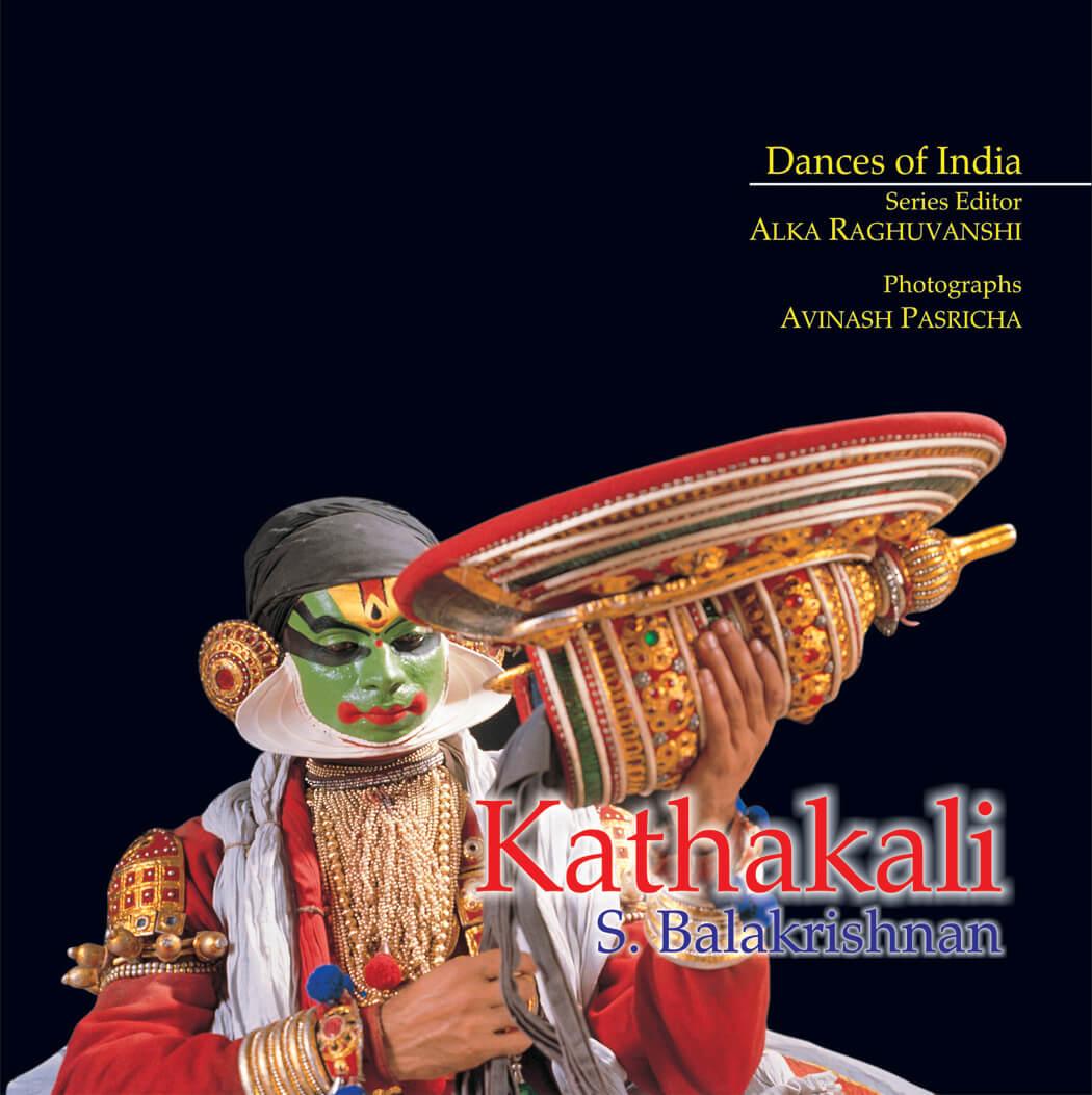 Kathakali: Dances of India