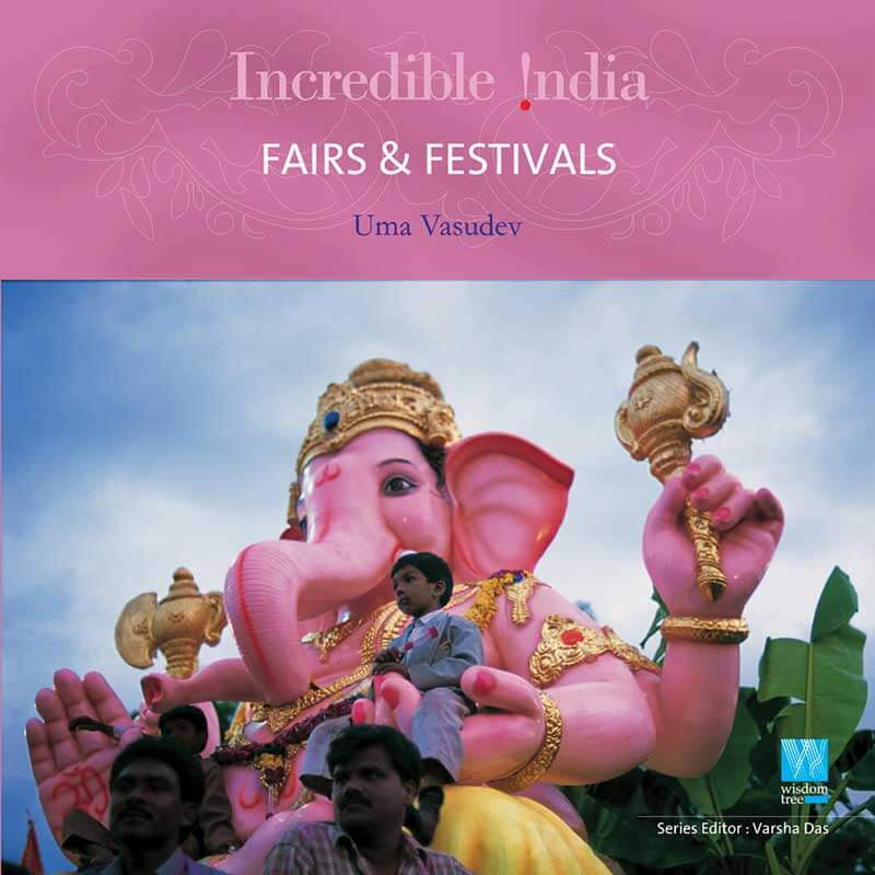 Fairs & Festivals (Incredible India)