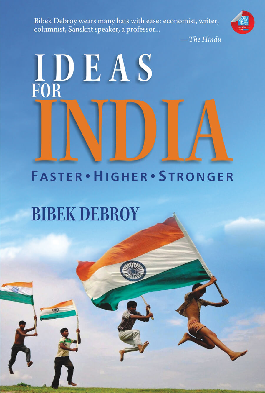 Ideas For India: Faster, Higher, Stronger