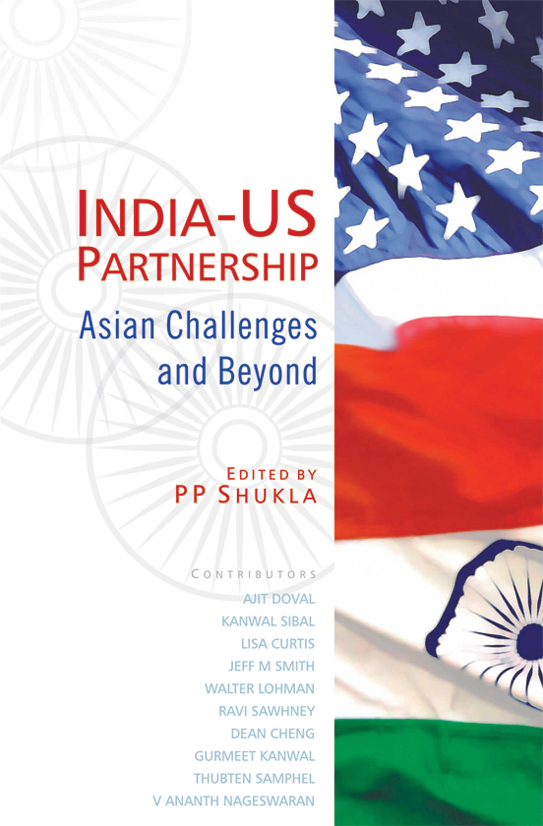 India-US Partnership: Asian Challenges and Beyond