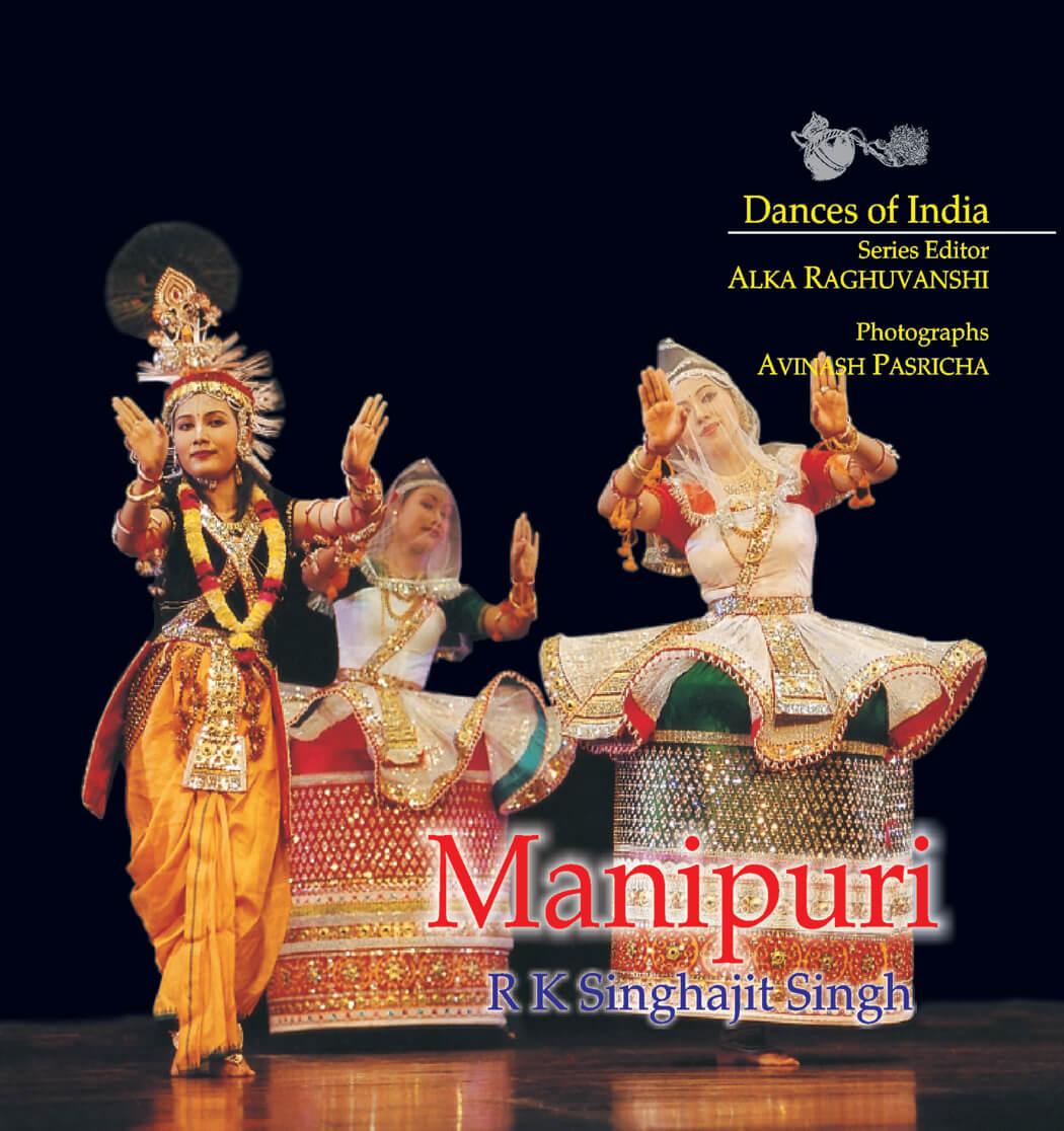 Manipuri: Dances of India