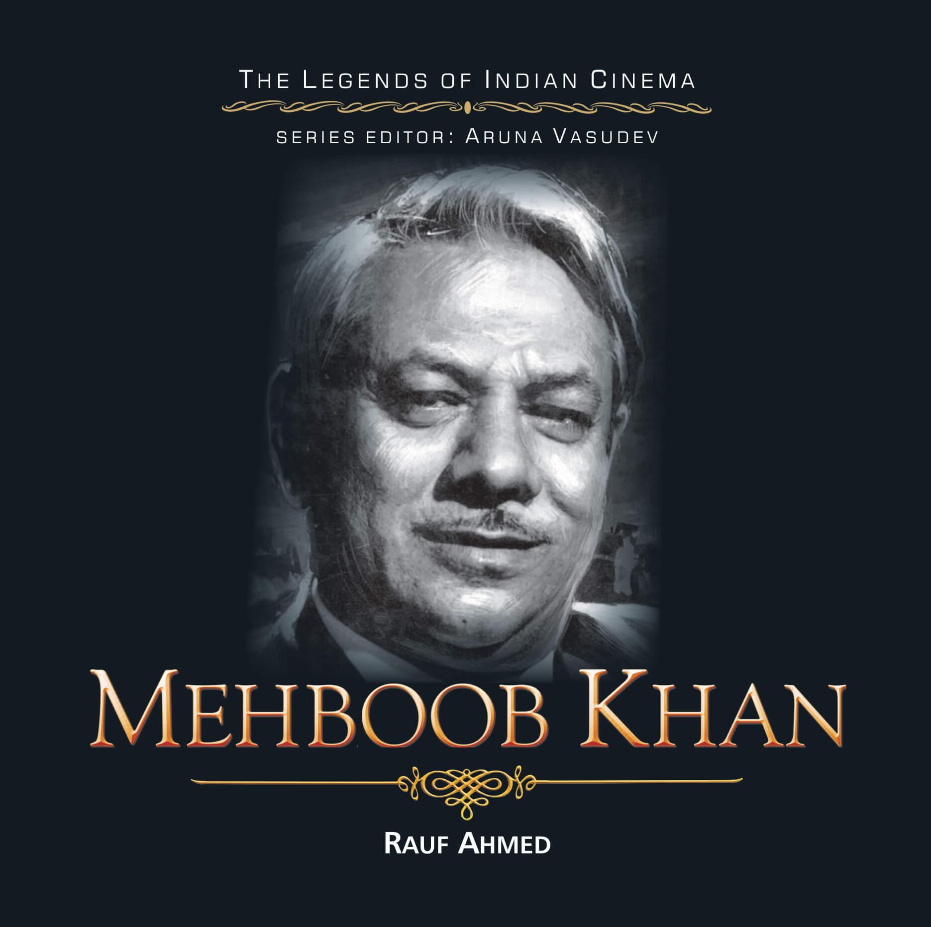 Mehboob Khan (The Legends of Indian Cinema)
