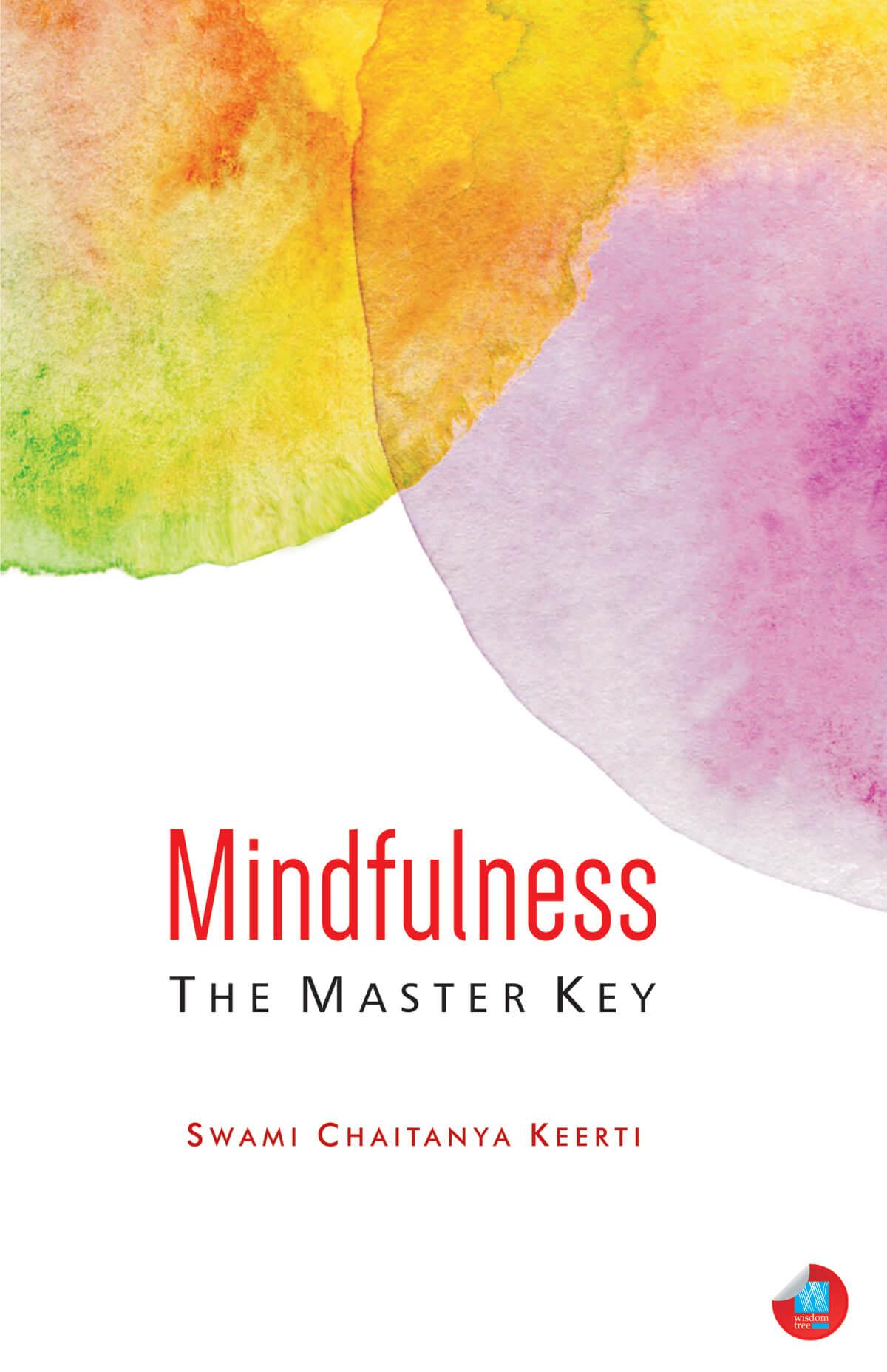 Mindfulness: The Master Key