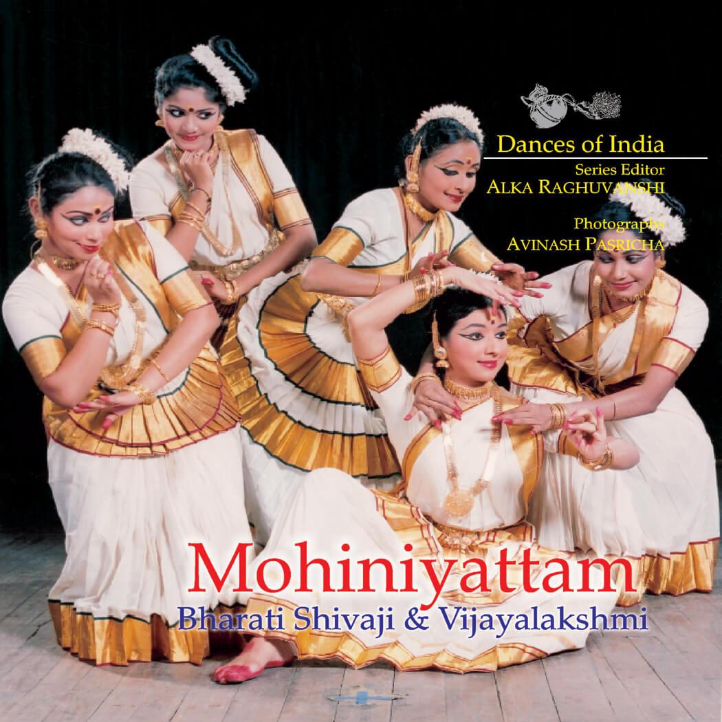Mohiniyattam: Dances Of India