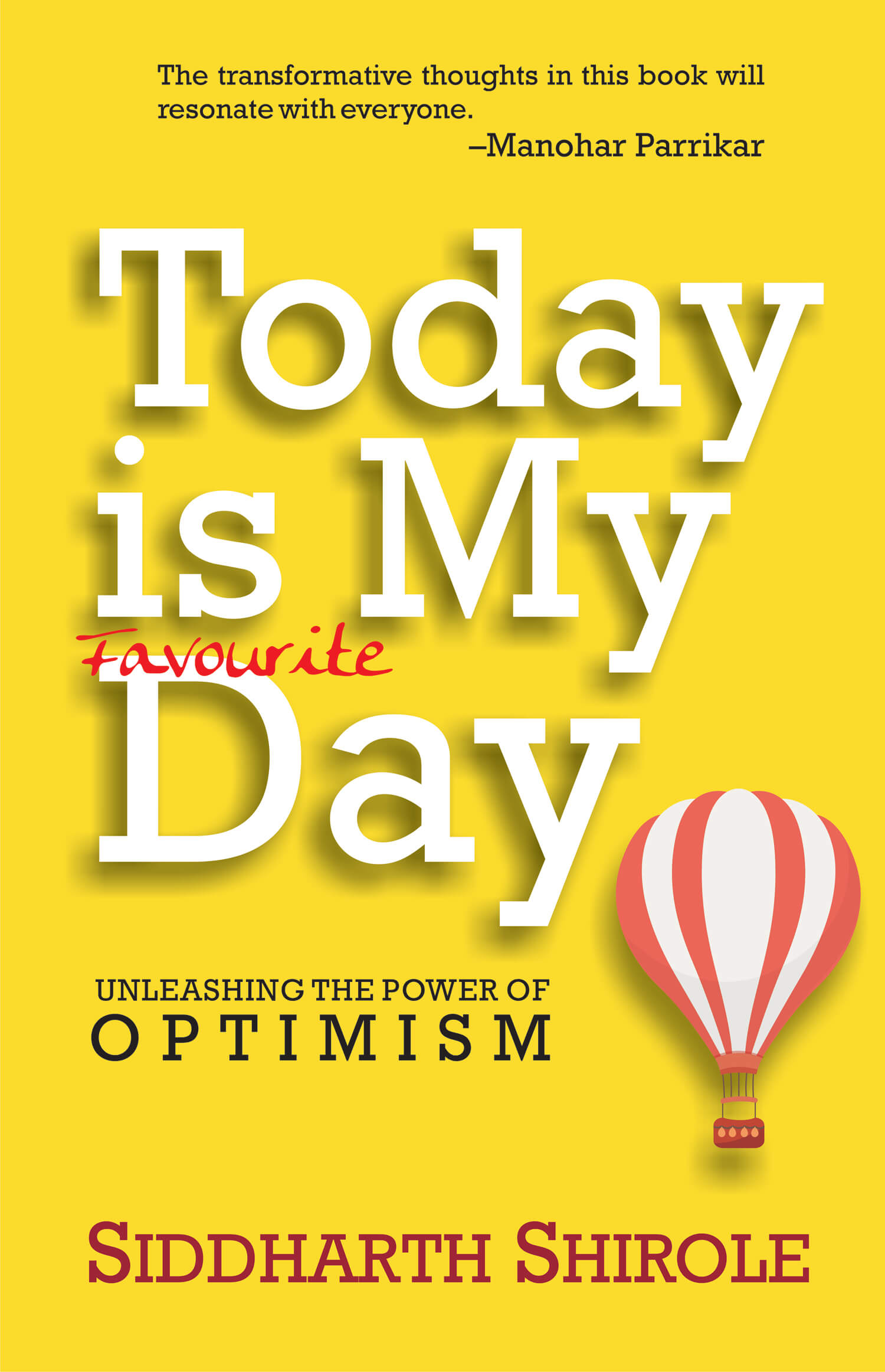 Today is My Favourite Day: Unleashing the Power of Optimism