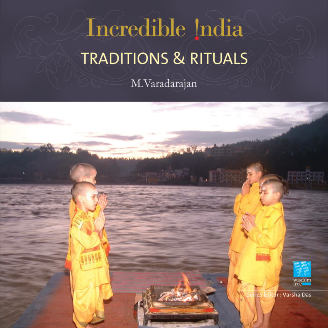Traditions & Rituals (Incredible India)