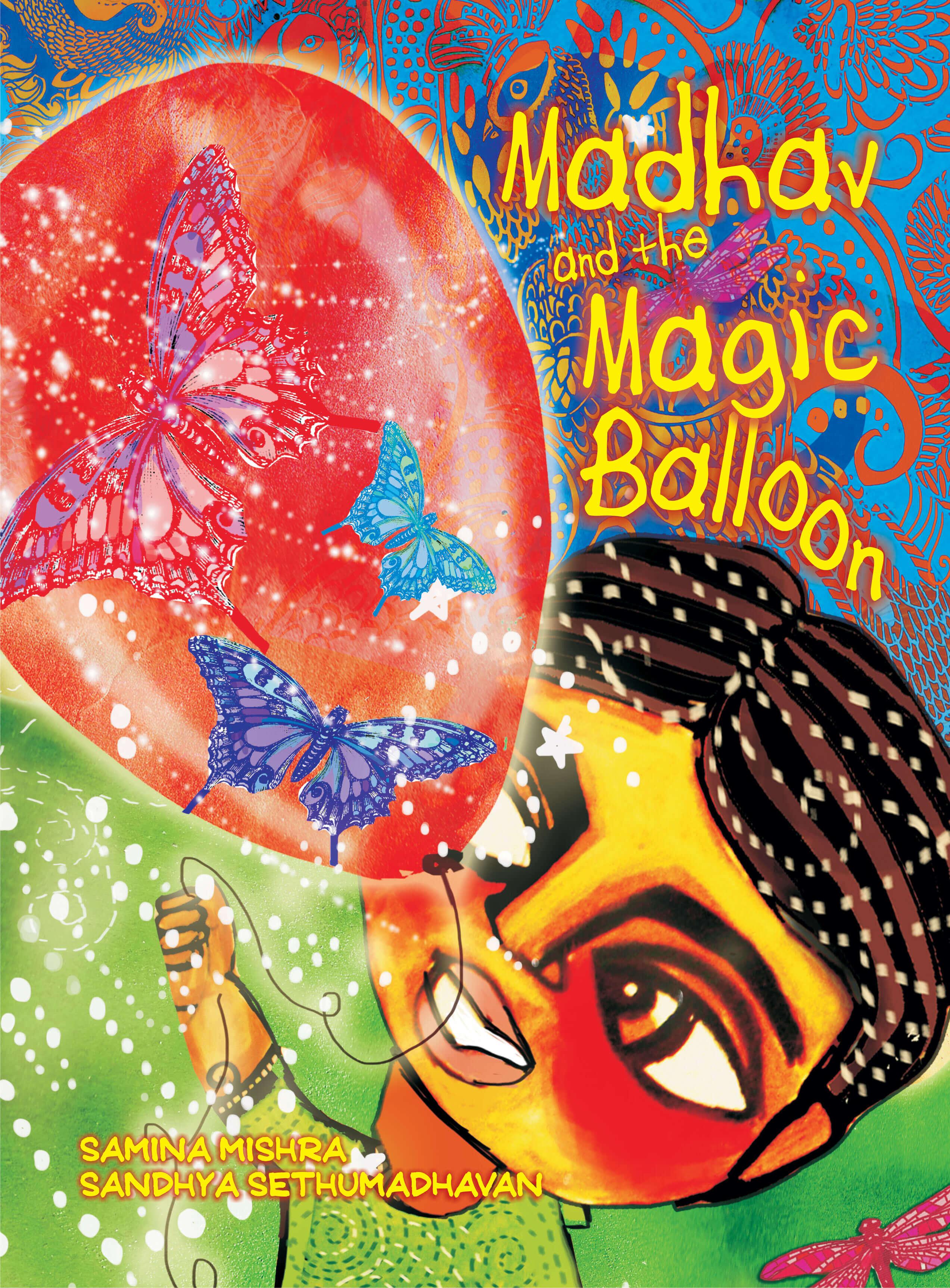 Madhav and the Magic Balloon