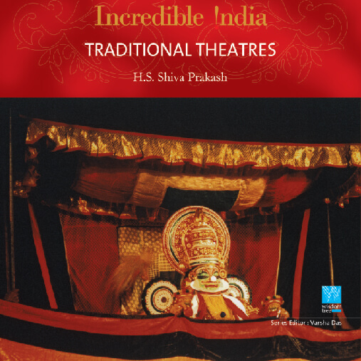 Traditional Theatres (Incredible India)